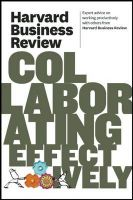 Harvard Business Review on Collaborating Effectively:Book by Author-Harvard Business Review