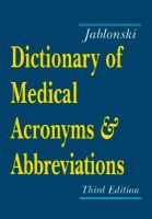 Dictionary of Medical Acronyms and Abbreviations: Book by Jablonski