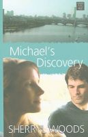 Michael's Discovery: Book by Sherryl Woods