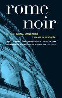 Rome Noir: Book by Chiara Stangalino
