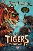 THE TIGERS OF TABOO VALLEY: Book by RANJIT LAL