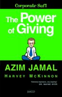 The Power Of Giving: Book by Azim Jamal , Harvey Mckinnon
