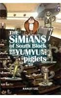 The Simians of South Block and the Yumyum Piglets: Book by Ranjit Lal