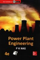 Power Plant Engineering, 4e: Book by P. K. Nag