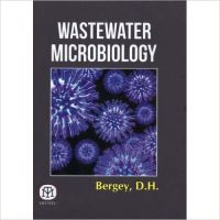 WASTEWATER MICROBIOLOGY (English): Book by BERGEY