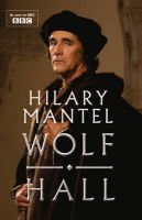 Wolf Hall: Book by Hilary Mantel