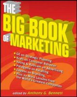 THE BIG BOOK OF MARKETING: Book by ANTHONY G. BENNETT