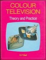 Colour Television - Theory and Practice: Book by BALI
