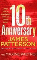 10th Anniversary: (Women's Murder Club 10):Book by Author-James Patterson
