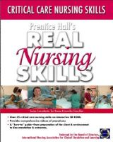 Prentice Hall Real Nursing Skills: Critical Care Nursing Skills: Book by Pearson Education