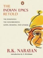 Indian Epics Retold: Book by R. K. Narayan