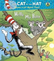 Hello, My Baby (Dr. Seuss/Cat in the Hat): Book by Tish Rabe