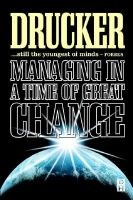 MANAGING IN A TIME OF GREAT CHANGE (SIE) New Ed Edition