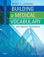 Building a Medical Vocabulary: with Spanish  Translations: Book by Peggy C. Leonard