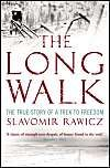 The Long Walk: The True Story of a Trek to Freedom: Book by Slavomir Rawicz