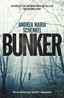 Bunker: Book by Andrea Maria Schenkel , Anthea Bell
