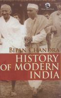 History of Modern India: Book by Bipan Chandra