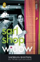 The Sari Shop Widow: Book by Shobhan Bantwal