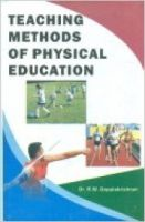 Teaching Methods of Physical Education: Book by Dr. R.W. Gopalakrishnan
