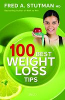 100 Best Weight-Loss Tips: Book by M. D. Fred A. Stutman