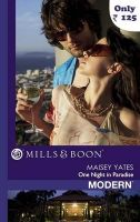 One Night in Paradise: Book by Maisey Yates