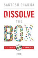 Dissolve The Box: Book by Santosh Sharma