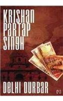 Delhi Durbar - Book 2 The Raisina Trilogy: Book by Krishan Partap Singh