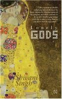 Lonely Gods: Book by Shivani Singh