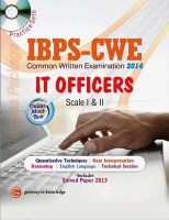 Study Guide I.B.P.S CWE Bank IT Officers SCALE (I & II) INCLUDE PRACTICE SETS & ONLINE MOCK TEST