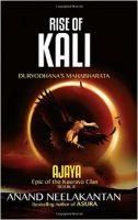 Rise of Kali - Duryodhana's Mahabharata (Ajaya-Book 2): Book by Anand Neelakantan
