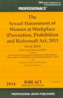 The Sexual Harassment of Women at Workplace (Prevention, Prohibition and Redressal) Act 2013: Book by Bare Act