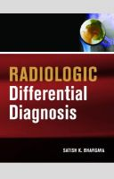 Radiologic Differential Diagnosis: Book by Satish K. Bhargava