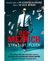 Straight Flush (Lead Title): Book by  Ben Mezrich