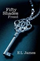 Fifty Shades Freed:Book by Author-E. L. James