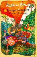 Escape from Java: and Other Tales of Danger: Book by Ruskin Bond