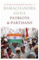 PATRIOTS & PARTISANS: Book by Guha, Ramachandra