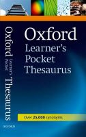 Oxford Learners Pocket Thesaurus: Book by Oxford University Press
