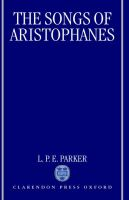 The Songs of Aristophanes: Book by L.P.E. Parker