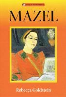 Mazel: Book by Rebecca Goldstein