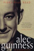 Alec Guinness: The Authorized Biography: Book by Piers Paul Read