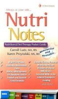 Nutrinotes: Nutrition and Diet Therapy Pocket Guide: Book by Carroll A. Lutz