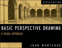 Basic Perspective Drawing: A Visual Approach: Book by John Montague