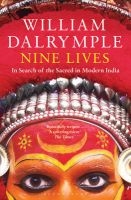 Nine Lives: In Search of the Sacred in Modern India:Book by Author-William Dalrymple