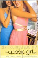 Gossip Girl 11: Dont You Forget About Me: Book by Cecily Von Ziegesar