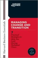 Managing Change and Transition: Book by Business Essentials Harvard