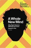 A Whole New Mind: Book by Daniel H. Pink