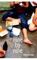 Nine By Nine: Book by Daman Singh