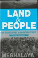 Land And People of Indian States & Union Territories (Meghalaya), Vol-18th: Book by Ed. S. C.Bhatt & Gopal K Bhargava