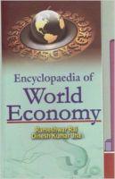 Encyclopaedia of World Economy (Set of 5 Vols.), 1461 pp, 2011 (English): Book by D. K. Jha Rameshwar Rai