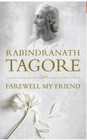 Farewell My Friend:Book by Author-Rabindranath Tagore
